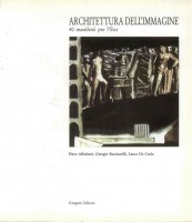 EUR SpA - Albisinni Piero, Bucciarelli Giorgio e De Carlo Laura (a cura di) Architettura dell'immagine: 40 manifesti per l'Eur (Roma, Gangemi 1989).