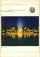 EUR SpA - Ente Autonomo Esposizione Universale di Roma E.U.R., Attività dell'Ente 1951 al 1968 e conto consuntivo 1968 - Roma, Arti grafiche Marchesi 1969.