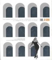 EUR SpA - Delli Colli Laura (a cura di) EUR, si gira: tra cinema, architettura, fiction e pubblicità la storia e l'immagine di un set unico al mondo (Milano, Lupetti 2005).