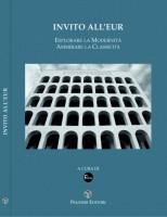 EUR SpA - Associzione Culturale Futuro 2000 (a cura della), Rendina Laura (testi di) Invito all'Eur: esplorare la modernità ammirare la classicità (Roma, Palombi 2006).
