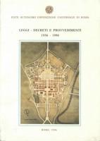 EUR SpA - Ente Autonomo Esposizione Universale di Roma Leggi, decreti e provvedimenti: 1936-1996 (Roma, Orlandi 1996).