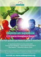Wake Up Roma sabato 12 marzo alle ore 9 a Villa Alberoni Paganini, a piazza Vittorio Emanuele II, a piazza di Porta Maggiore e a piazza Anco Marzio (Ostia)
