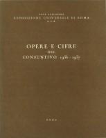 """EUR SpA - Ente Autonomo Esposizione Universale di Roma """"Opere e cifre del consuntivo 1956-1957"""" Roma, 1958 (copertina)."""