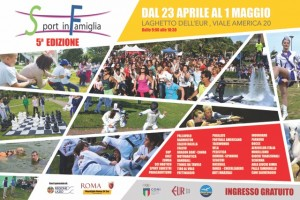 """La locandina dell'edizione 2016 di """"Sport in Famiglia"""" al laghetto dell'Eur."""